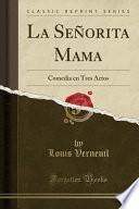 libro La Señorita Mama
