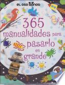 libro 365 Manualidades Para Pasarla En Grande