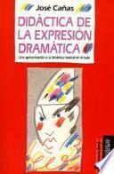 libro Didáctica De La Expresión Dramática