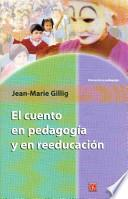 libro El Cuento En Pedagogía Y En Reeducación