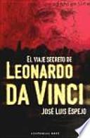 libro El Viaje Secreto De Leonardo Da Vinci