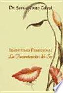 libro Identidad Femenina: La Reconstrucción Del Ser