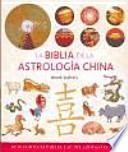 libro La Biblia De La Astrologia China / The Chinese Astrology Bible