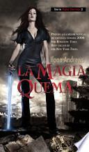 libro La Magia Quema