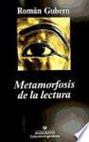 libro Metamorfosis De La Lectura