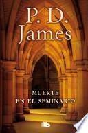 libro Muerte En El Seminario / Death In Holy Orders