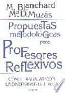 libro Propuestas Metodológicas Para Profesores Reflexivos