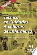 libro Técnico En Cuidados Auxiliares De Enfermería. Servicio Aragonés De Salud. Temario Común Y Test