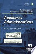 libro Temario Volumen 2. Auxiliares Administrativos De La Junta De Andalucía. Organización Y Gestión Administrativa