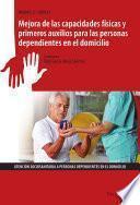 libro Uf0121 Mejora De Las Capacidades Físicas Y Primeros Auxilios Para Las Personas Dependientes En El Domicilio