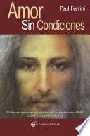 libro Amor Sin Condiciones