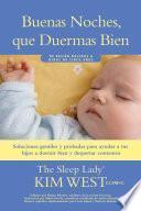 libro Buenas Noches, Que Duermas Bien: Un Manual Para Ayudar A Tus Hijos A Dormir Bien Y Despertar Contentos