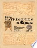 libro Libro De Matrimonios De Reynosa 1790 1811