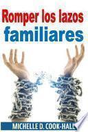 libro Romper Los Lazos Familiares