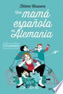 libro Una Mamá Española En Alemania