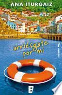 libro Arriésgate Por Mí