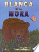 libro Blanca Es La Mora