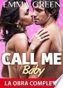 libro Call Me Baby La Obra Completa