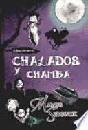 libro Chalados Y Chamba