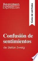 libro Confusión De Sentimientos De Stefan Zweig (guía De Lectura)