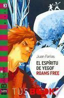 libro El Espiritu De Yegof Roams Free