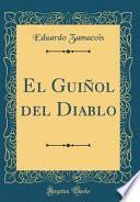 libro El Guiñol Del Diablo (classic Reprint)