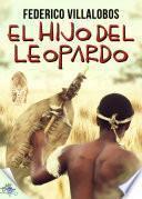 libro El Hijo Del Leopardo