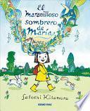 libro El Maravilloso Sombrero De Maria