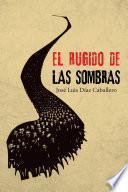 libro El Rugido De Las Sombras