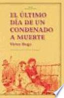 libro El último Día De Un Condenado A Muerte. Claude Gueux