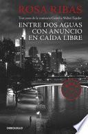 libro Entre Aguas / Con Anuncio / Caída Libre (comisaria Cornelia Weber Tejedor 1, 2 Y 3)