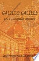 libro Galileo Galilei En El ángulo Oscuro