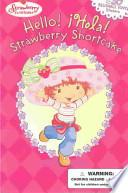 libro Hello! Hola! Strawberry Shortcake!
