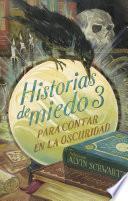 libro Historias De Miedo Para Contar En La Oscuridad 3