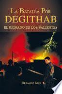 libro La Batalla Por Degithab