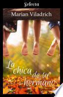 libro La Chica De Su Hermano (oak Hill 1)