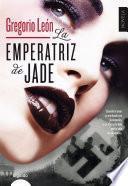 libro La Emperatriz De Jade
