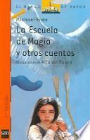 libro La Escuela De Magia Y Otros Cuentos