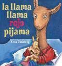 libro La Llama Llama Rojo Pijama