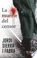 libro La Muerte Del Censor