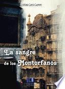 libro La Sangre De Los Montorfanos