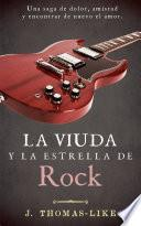 libro La Viuda Y La Estrella De Rock