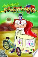 libro Las Aventuras De Paleta Man: Templo Del Sol (spanish Edition)