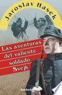 libro Las Aventuras Del Valiente Soldado Svejk