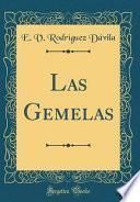 libro Las Gemelas (classic Reprint)
