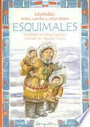 libro Leyendas, Mitos, Cuentos Y Otros Relatos Esquimales