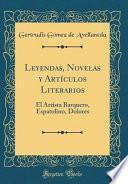 libro Leyendas, Novelas Y Artículos Literarios