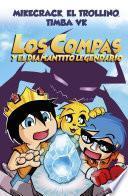 libro Los Compas Y El Diamantito Legendario