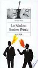 libro Los Fabulosos Hombres Película