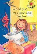 libro Me Lo Dijo Mi Almohada